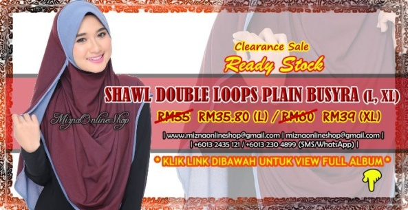 [CLEARANCE] SHAWL DOUBLE LOOP PLAIN BUSYRA (L, XL)