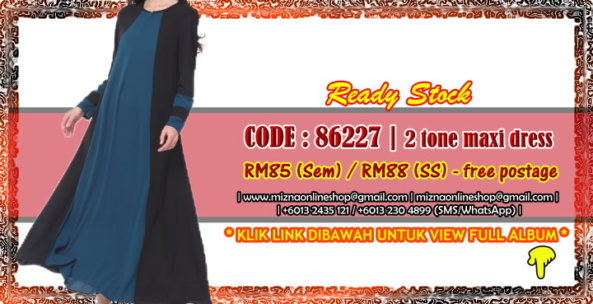 [READY STOCK] 86227 – 2 TONE MAXI DRESS