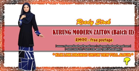 [READY STOCK] KURUNG MODERN ZAITON (Bacth II)